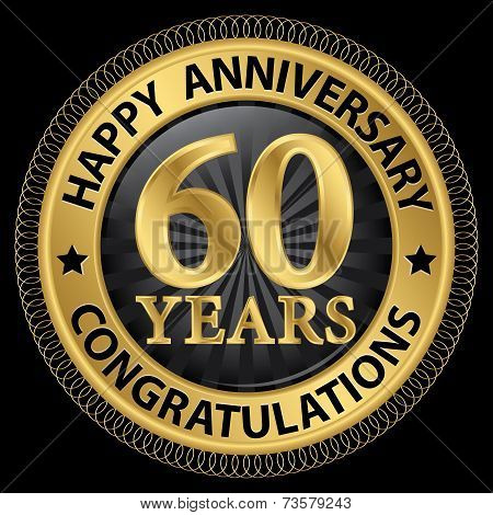60 Years Happy Anniversary Congratulations Gold Label With Ribbon, Vector Illustration