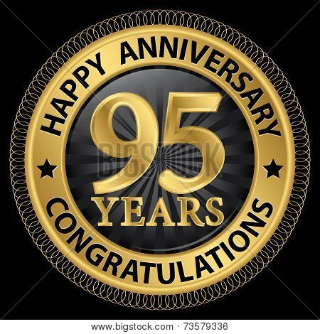 95 Years Happy Anniversary Congratulations Gold Label With Ribbon, Vector Illustration