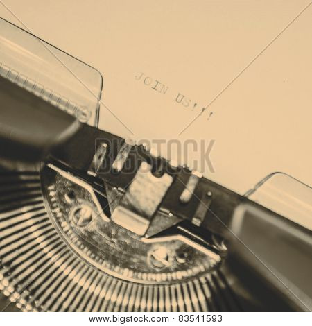 Old Typewriter With Text Join Us