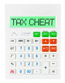 foto of cheating  - Calculator with TAX CHEAT on display on white background - JPG