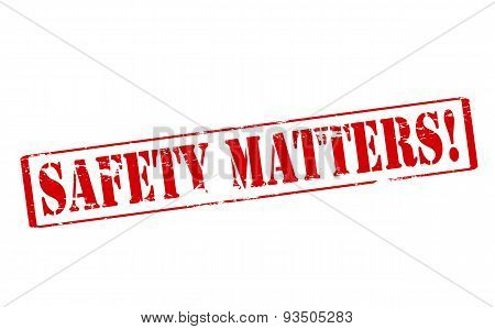 Rubber stamp with text safety matters inside vector illustration