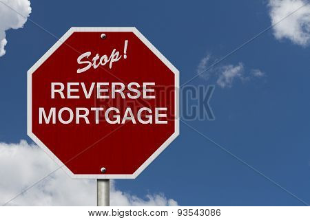 Stop Reverse Mortgage Road Sign