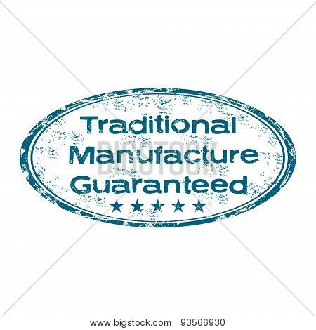 Traditional manufacture guaranteed