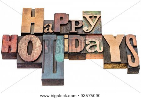 Happy Holidays greeting card  in mixed letterpress wood type printing blocks