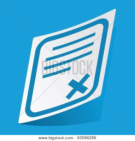 Declined document sticker