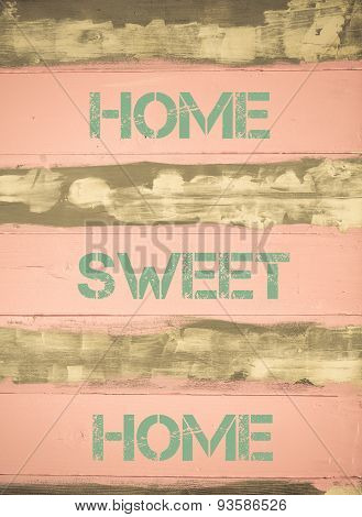 Home Sweet Home  Motivational Quote