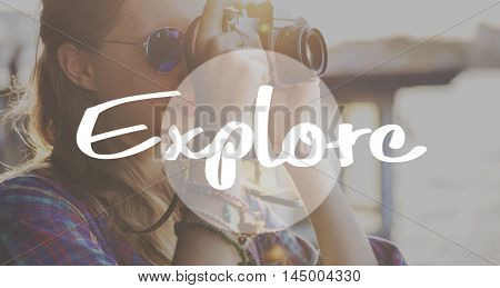 Explore Journey Travel Aspiration Concept