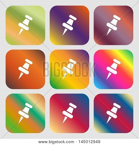 Push Pin Icon . Nine Buttons With Bright Gradients For Beautiful Design. Vector