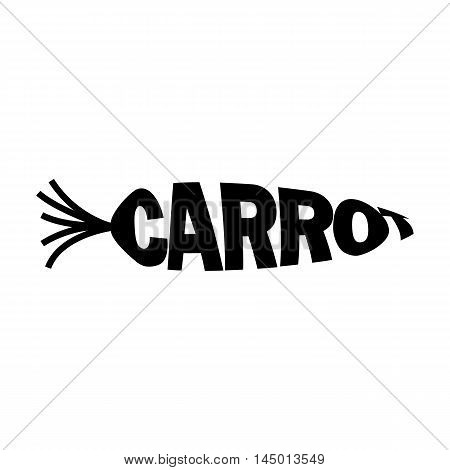 Monochrome carrot stylized a silhouette with the text. A logo, an emblem for the menu of restaurant  and another. Vector illustration.