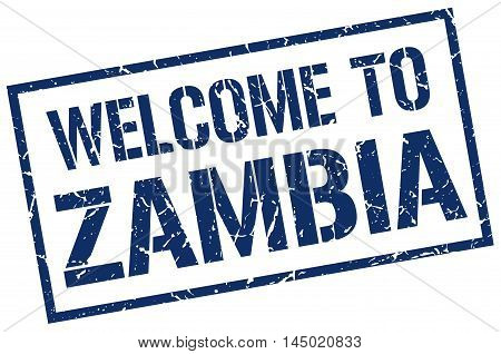 welcome to Zambia. stamp. grunge square sign