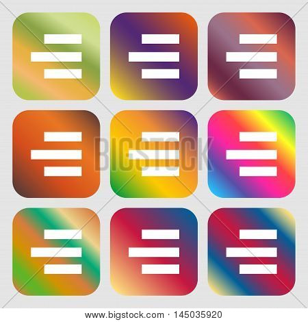 Right-aligned Icon Sign . Nine Buttons With Bright Gradients For Beautiful Design. Vector
