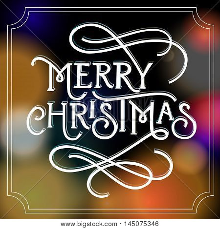Merry Christmas lettering. Merry Christmas inscription in frame isolated on abstract background with fuzzy light spots of round shape. Calligraphy can be used for postcard, festive design, poster