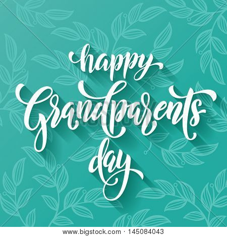 Happy Friendship Day lettering for grandfather, grandmother greeting card. Hand drawn vector calligraphy. Floral leaves pattern banner