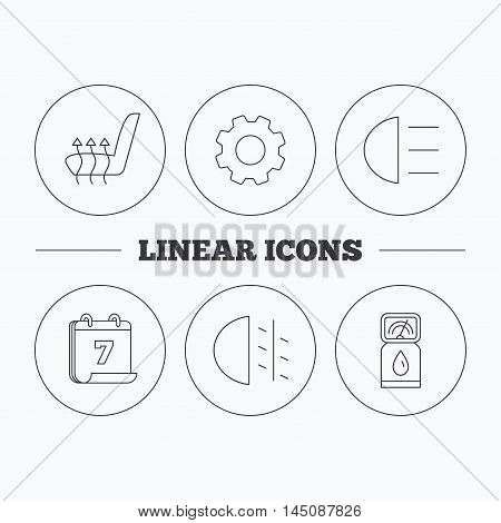 Petrol station, fog lights and heated seats icons. Gas fuel station linear sign. Flat cogwheel and calendar symbols. Linear icons in circle buttons. Vector
