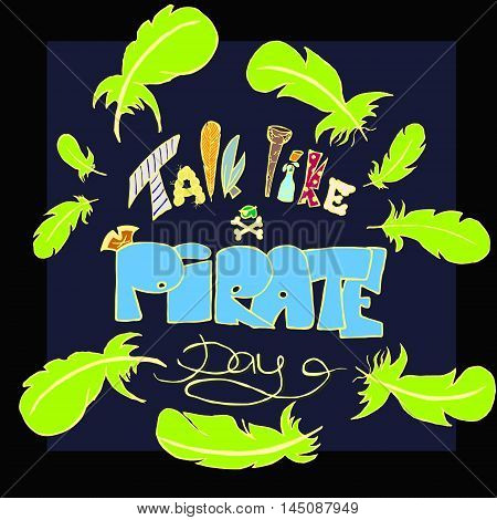 Talk like a pirate day in 19 September. Vector illustration.