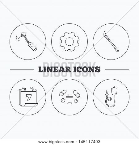 Scalpel, pills and drilling tool icons. Enema linear sign. Flat cogwheel and calendar symbols. Linear icons in circle buttons. Vector