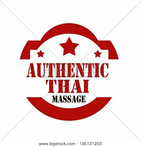 Red stamp with text Authentic Thai Massage, vector illustration