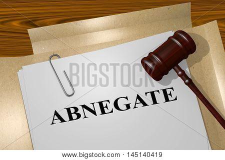 Abnegate - Legal Concept
