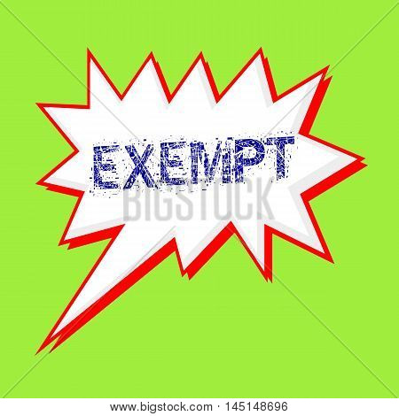 EXEMPT blue wording on Speech bubbles Background Green-yellow