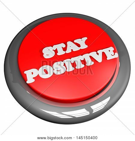 Stay Positive Button Isolated Over White