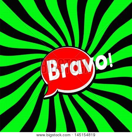 Bravo Red Speech bubbles white wording on Striped sun Green-Black background