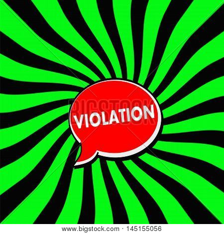 VIOLATION Red Speech bubbles white wording on Striped sun Green-Black background