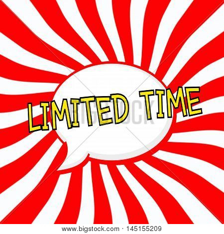 Limited time Speech bubbles yellow wording on Striped sun red-white background