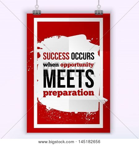 Typographic motivational inspirational poster success meets preparation. business concept on white textured background.