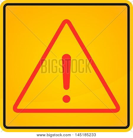 Exclamation danger sign on yellow background red color.