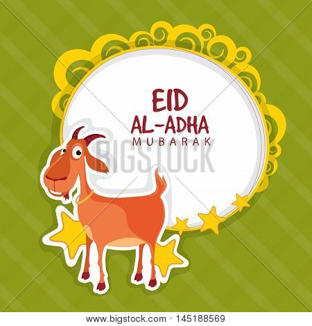 Cute Goat with star, Beautiful greeting card design for Muslim Community, Festival of Sacrifice, Eid-Al-Adha Mubarak.
