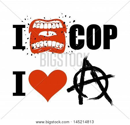 I Hate Cop. Loud Cry Of Sign Of Aggression And Hatred For Police. I Love Anarchy. Symbol Of Disorder