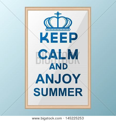 Keep Calm and Enjoy Summer poster. Classic blue poster with crown