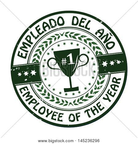 Employee of the year (Spanish language text: Empleado del ano) - dark green grunge stamp / sticker with champions cup. Print colors used