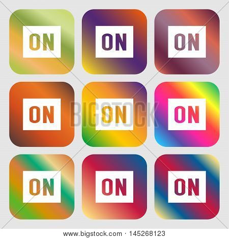 On Icon . Nine Buttons With Bright Gradients For Beautiful Design. Vector