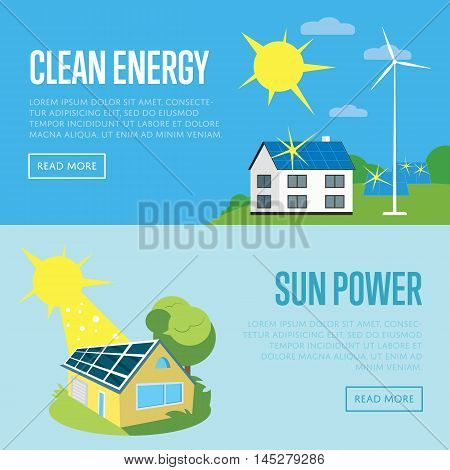 Clean energy and sun power horizontal banners, vector illustration. Eco house in green field with blue solar panels on the roof under bright sun. Wind turbine near house. Eco generation.