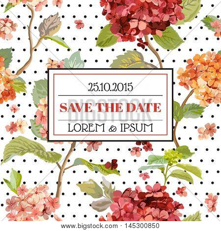 Save the Date - Floral Hortensia Autumn Card - Vintage Design - in Vector