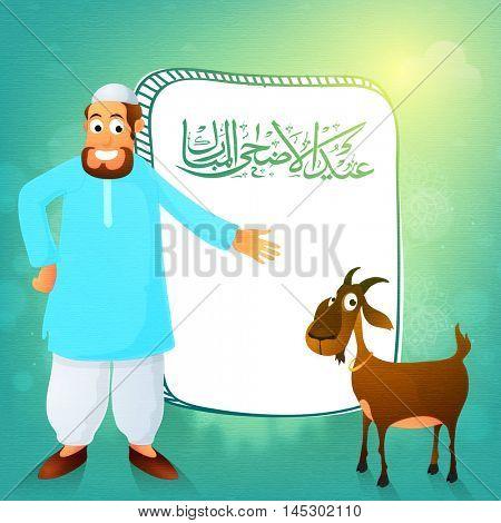 Religious Islamic Man with Goat and Arabic Calligraphy Text Eid-Al-Adha Mubarak for Muslim Community, Festival of Sacrifice Celebration.