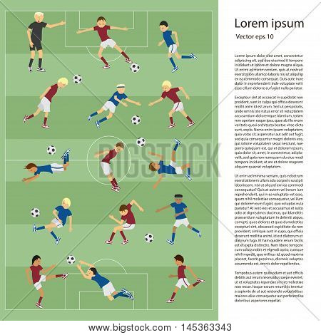 Set of soccer players in different poses on soccer field in flat design. Place for text. Perfect sport illustration for articles in magazine and websites about soccer match. Vector eps10