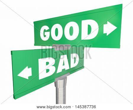 Good Vs Bad Choices Ideas Road Street Signs 3d Illustration