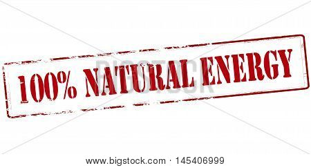 Rubber stamp with text one hundred percent natural energy inside vector illustration
