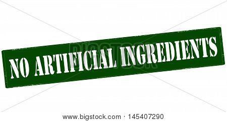 Rubber stamp with text no artificial ingredients inside vector illustration