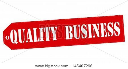 Rubber stamp with text quality business inside vector illustration
