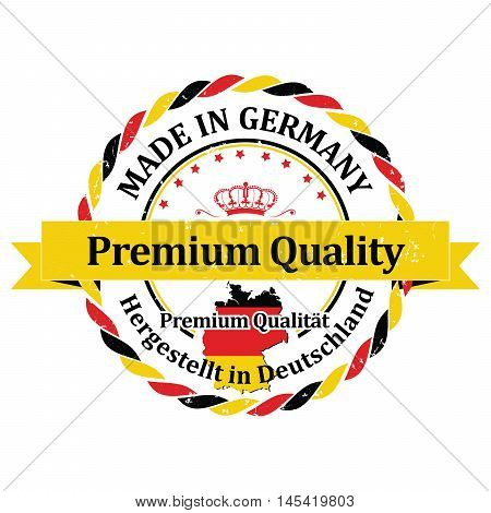 Made in Germany. Premium Quality (German text translation of: Hergestellt in Deutschland. Premium Qualitat ) - grunge ribbon / stamp for selling goods, products made in Germany. Print colors used.