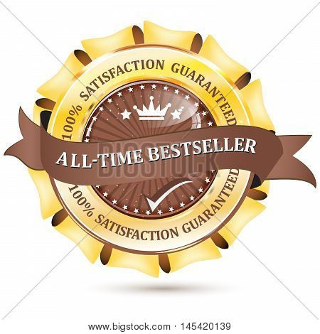 All time bestseller, 100% Satisfaction Guaranteed -  shiny business icon / label / ribbon