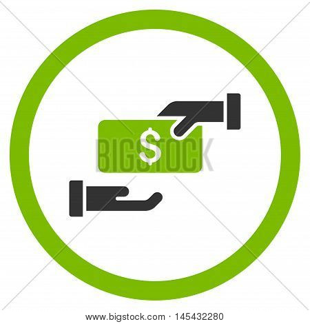 Bribe rounded icon. Vector illustration style is flat iconic bicolor symbol, eco green and gray colors, white background.