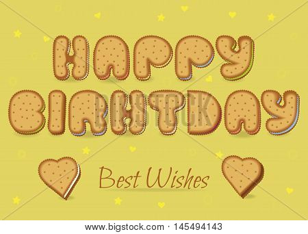 Happy birthday. Best wishes. Cookies artistic font. Two cookies hearts. Yellow background with stars and hearts. Vector illustration