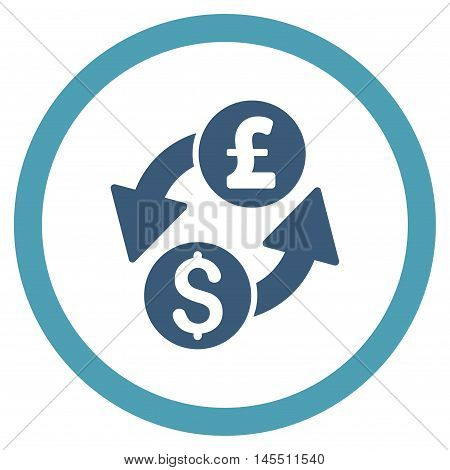 Dollar Pound Exchange vector bicolor rounded icon. Image style is a flat icon symbol inside a circle, cyan and blue colors, white background.