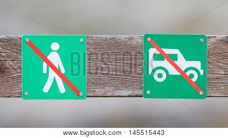Forbidden For Pedestrians And Vehicles Over Here