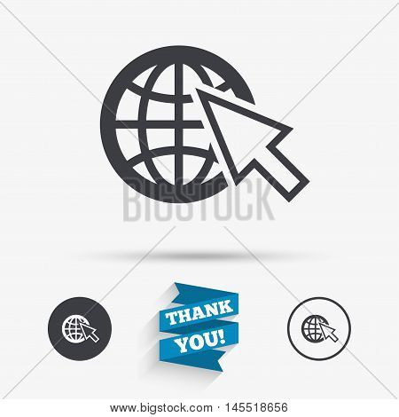 Internet sign icon. World wide web symbol. Cursor pointer. Flat icons. Buttons with icons. Thank you ribbon. Vector