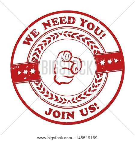 We need you, join us! - red grunge sticker / label for recruitment agencies / companies and firms that are looking to hire.